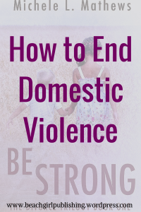 How to End Domestic Violence