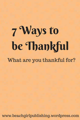 7 Ways to be Thankful