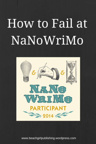 How to Fail at NaNoWriMo