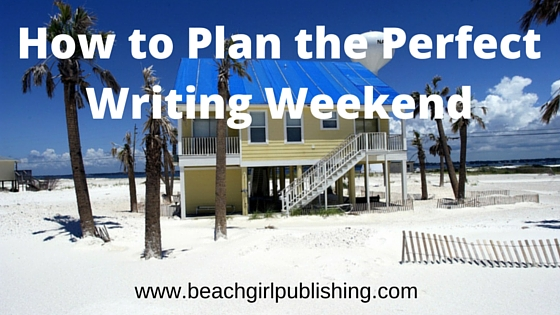 How to Plan the Perfect Writing Weekend
