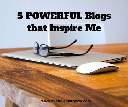 5 POWERFUL Blogs that Inspire Me, writing