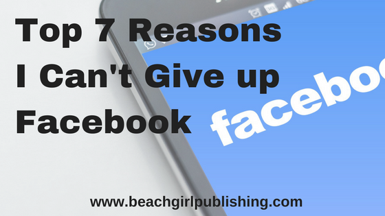 5fa2861ccb0 Top 7 Reasons I Can t Give up Facebook